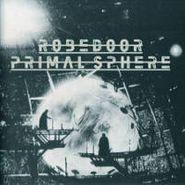 Robedoor, Primal Sphere (LP)