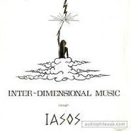 Iasos, Inter-Dimensional Music Through Iasos (LP)
