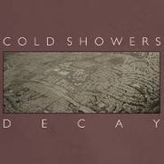 "Cold Showers, Decay (7"")"