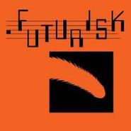 Futurisk, Player Piano (LP)