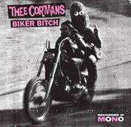 "Thee Cormans, Biker Bitch (7"")"