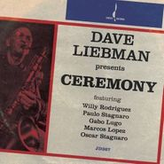 Dave Liebman, Ceremony (CD)