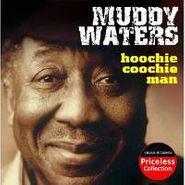 Muddy Waters, Hoochie Coochie Man (CD)