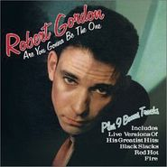 Robert Gordon, Are You Gonna Be The One (CD)