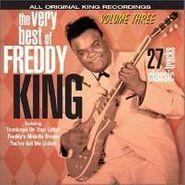 Freddie King, The Very Best Of Freddie King: Volume Three (CD)