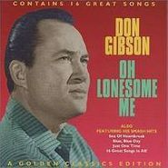 Don Gibson, Oh Lonesome Me (CD)