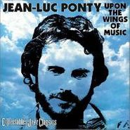 Jean-Luc Ponty, Upon The Wings Of Music (CD)