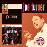 Big Joe Turner, Joe Turner / Rockin' the Blues
