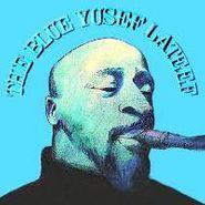 Yusef Lateef, The Blue Yusef Lateef (CD)