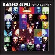 Ramsey Lewis, Funky Serenity (CD)