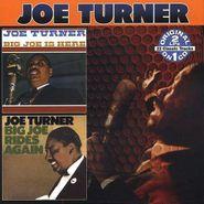 Big Joe Turner, Big Joe Is Here / Big Joe Rides Again