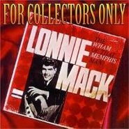 Lonnie Mack, For Collectors Only (CD)