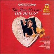 The Hi-Lo's, This Time It's Love (CD)