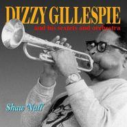 Dizzy Gillespie, Shaw Nuff (CD)