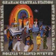Graham Central Station, Now Do-You-Wanta-Dance (CD)