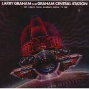 Larry Graham, My Radio Sure Sounds Good To Me (CD)