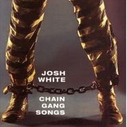 Josh White, Chain Gang Songs (CD)