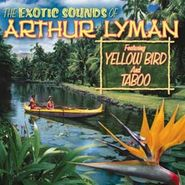 Arthur Lyman, Exotic Sounds Of Arthur Lyman (CD)