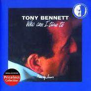 Tony Bennett, Who Can I I Turn To (CD)