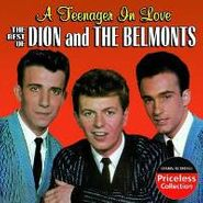 Dion & The Belmonts, A Teenager In Love - The Best Of Dion And The Belmonts (CD)