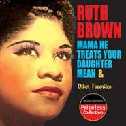 Ruth Brown, Mama He Treats Your Daughter Mean & Other Favorites (CD)