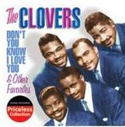 The Clovers, Don't You Know I Love You & Other Favorites (CD)