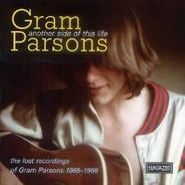 Gram Parsons, Another Side Of This Life: The Lost Recordings Of Gram Parsons 1965-1966 (CD)