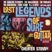 Various Artists, Lost Legends Of Surf Guitar Vol. 3: Cheater Stomp! (CD)