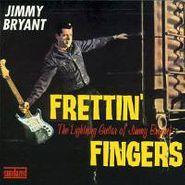 Jimmy Bryant, Frettin' Fingers: The Lightning Guitar of Jimmy Bryant (CD)
