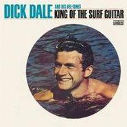 Dick Dale & His Del-Tones, King Of The Surf Guitar (LP)