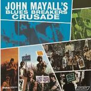 John Mayall's Bluesbreakers, Crusade (LP)