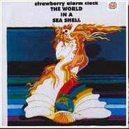 Strawberry Alarm Clock, The World In A Sea Shell [180 Gram Vinyl] (LP)