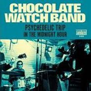"""The Chocolate Watchband, Psychedelic Trip/In the Midnight Hour [RECORD STORE DAY 2012] (7"""")"""