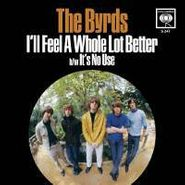 "The Byrds, It's No Use / I'll Feel A Whole Lot Better [RECORD STORE DAY 2012 Blue Vinyl] (7"")"