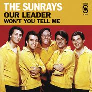 """The Sunrays, Our Leader [Record Store Day] (7"""")"""