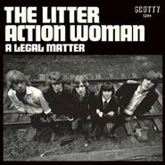 "The Litter, Action Woman / A Legal Matter [Record Store Day] (7"")"