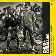 Chus & Ceballos, Back On Tracks Three