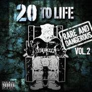 Various Artists, 20 To Life - Rare And Dangerous, Vol. 2 (CD)