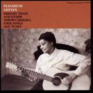 Elizabeth Cotten, Freight Train And Other North Carolina Folk Songs And Tunes (CD)