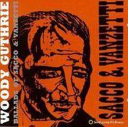 Woody Guthrie, Ballads Of Sacco & Vanzetti (CD)