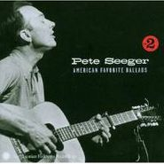 Pete Seeger, American Favorite Ballads, Vol. 2 [2003 Collection] (CD)