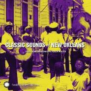 Various Artists, Classic Sounds Of New Orleans (CD)