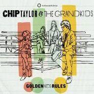 Chip Taylor, Golden Kids Rules (CD)