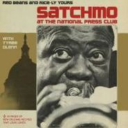 Louis Armstrong, Satchmo at the National Press Club: Red Beans and Rice-ly Yours (CD)