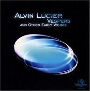 Alvin Lucier, Alvin Lucier: Vespers & Other Early Works (CD)