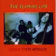 The Flaming Lips, Clouds Taste Metallic (CD)
