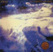Ataxia, Automatic Writing (LP)