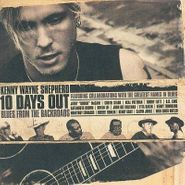 Kenny Wayne Shepherd, 10 Days Out Blues from the Backroads (CD)