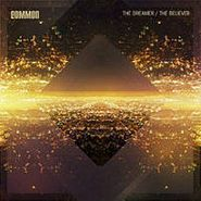 Common, The Dreamer / The Believer [RECORD STORE DAY] (LP)