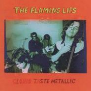 The Flaming Lips, Clouds Taste Metallic (LP)
